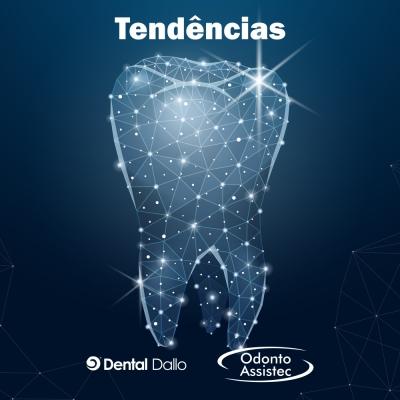 A Odontologia em 2021